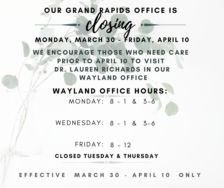 Grand Rapids office is closed 3/30-4/10